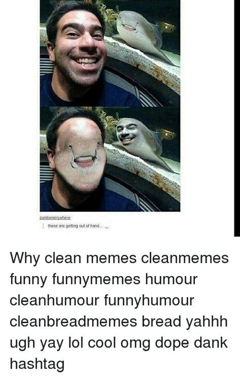 Dank Memes Clean - dank memes clean memes best of the funny meme