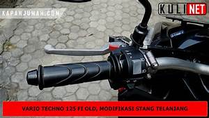 Modifikasi Stang Vario Techno 125 Fi Old Dengan Beat