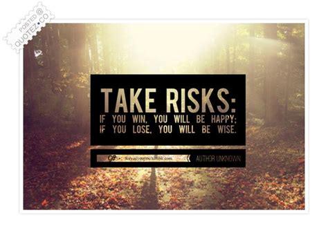 Take Risks Motivational Quote « QUOTEZ CO
