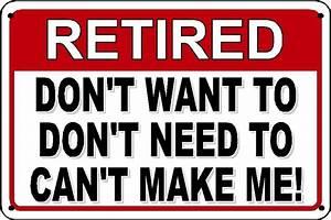 Funny Retirement Sign - Novelty Plastic (polystyrene