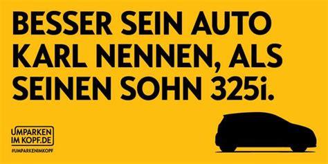Umparken Im Kopf by Umparken Im Kopf On Quot Wer Nennt Schon Ein Auto