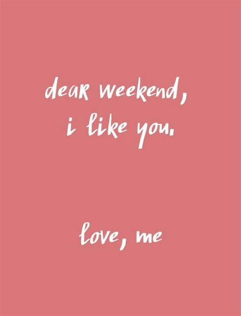 Weekend Quotes 1000 Weekend Quotes On Happy Weekend