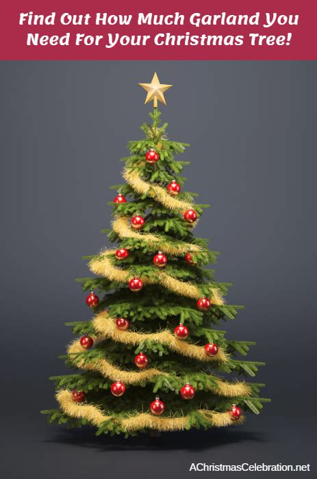 how much is a christmas tree how much garland do you need for a tree