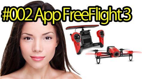 tutorial  downloading freeflight   parrot bebop drone quadcopter camera  aerial
