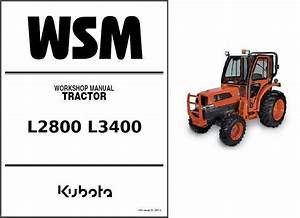 Kubota L2800 L3400 Wsm Service Manual Download