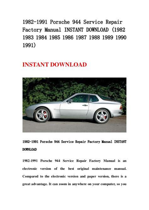 online car repair manuals free 1983 porsche 944 lane departure warning 1982 1991 porsche 944 service repair factory manual instant download