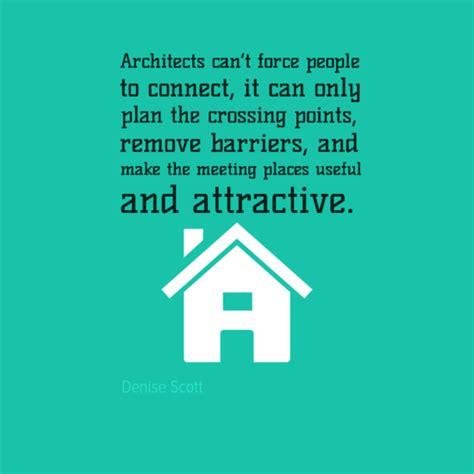 Famous Architecture Quotes Quotesgram