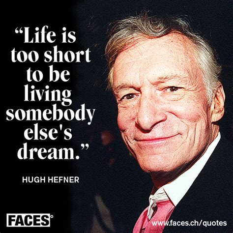 Hugh Hefner's quotes, famous and not much - Sualci Quotes 2019