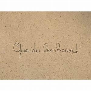 Cado Carte Que Du Bonheur : ecriture fil de fer ~ Dailycaller-alerts.com Idées de Décoration