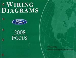 2008 Ford Focus Electrical Wiring Diagrams Original Factory Manual