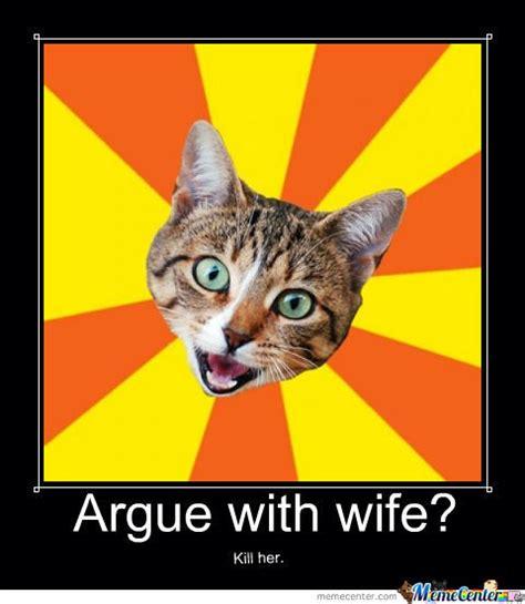 Bad Kitty Meme - bad advice cat by soulscape meme center