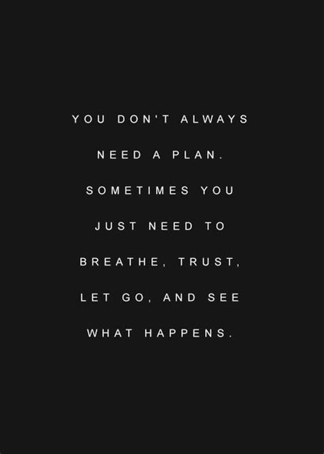 Breathe Let Go and Trust