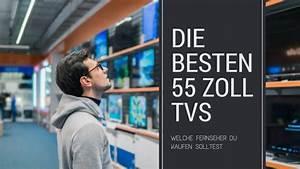 Die Besten Fernseher : 55 zoll fernseher test empfehlungen zu den besten tvs 2018 ~ Orissabook.com Haus und Dekorationen