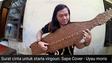 Surat Cinta Untuk Starla Virgoun Sape Cover Alat Musik