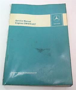 Mercedes Factory Service Manual Engine Om615-617 Om 615