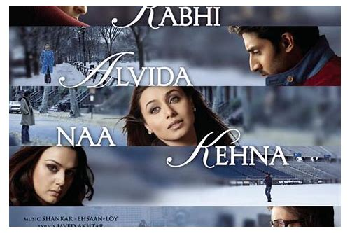 kabhi alvida kehna movie songs download