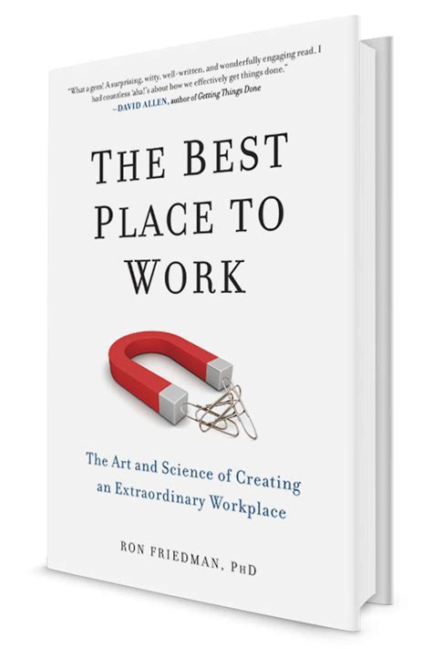 The Best Place To Work by The Best Place To Work The And Science Of Building A