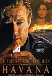 Havana (1990) -... Havana Robert Redford Quotes