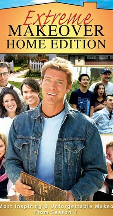 Extreme Makeover Home Edition (tv Series 20032012) Imdb