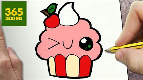 comment dessiner cupcake kawaii 201 par 201 dessins kawaii facile