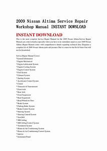 2009 Nissan Altima Service Repair Workshop Manual Instant