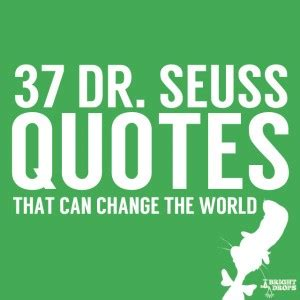 Dr Seuss Graduation Quotes Quotesgram. Deep Quotes Tumblr About Love. Quotes About Love Strength And Change. Mom Entrepreneur Quotes. Marriage Quotes Zig Ziglar. Dr Seuss Quotes Writing. Beautiful Quotes Wedding. Positive Quotes For Kids. Country Pledge Quotes