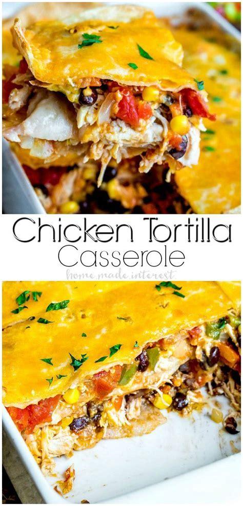 chicken tortilla casserole   easy tex mex recipe