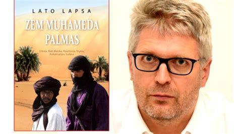 Talantīgā ceļojumu rakstnieka Lato Lapsas jaunā grāmata ...