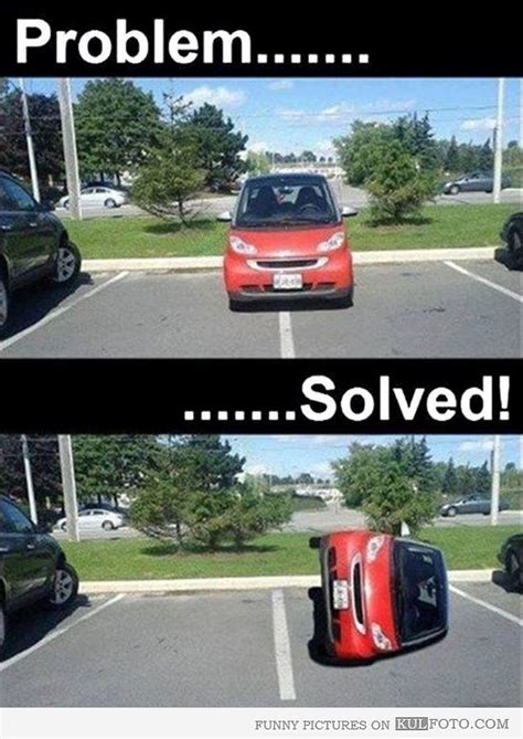 Car Problems Meme - bad parking problem solved auto wheels pinterest funny funny stuff and funny shit