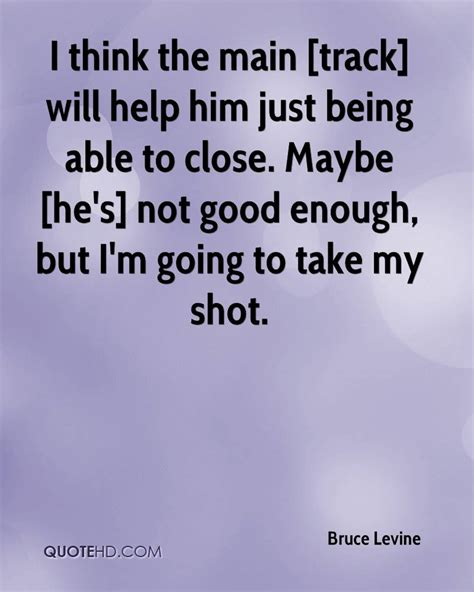 Am Good Enough Him Quotes
