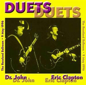 Eric Clapton And Dr  John