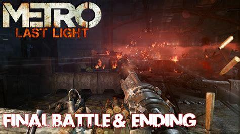 Metro Last Light Ending metro last light battle ending