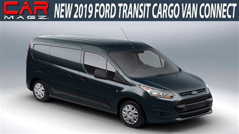 2019 Ford Transit Awd by 2019 Ford Transit Connect Changes And Release