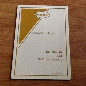 Original Baby Lock Crafter U0026 39 S Choice Blcc Instruction