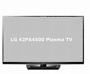 Lg 42pa4500 Plasma Tv Review