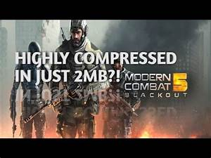 Modern Combat 5 Highly Compressed in just 2MB for Android ...