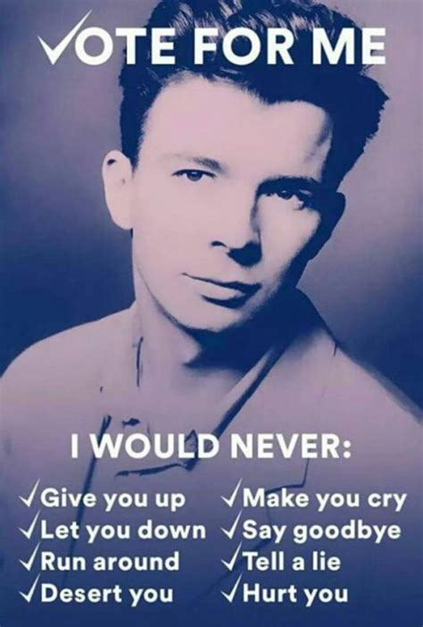 Rick Astley Never Gonna Give You Up Meme - rick astley vote for me memes and comics