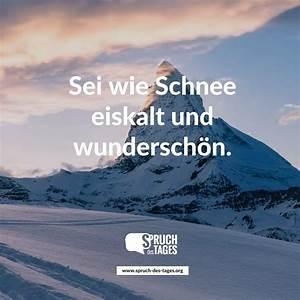 Sprüche Winter Schnee : sei wie schnee eiskalt und wundersch n ~ Watch28wear.com Haus und Dekorationen