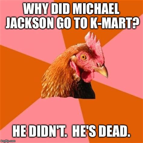 Why Memes - why did michael jackson go to kmart he didnt hes dead meme