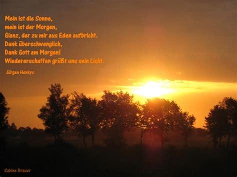Wo Ist Die Sonne Nie Zu Sehen by Sehen Sie Hier Ein Bildgedicht Zu Mein Ist Die Sonne