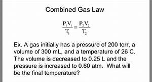 Solved  Combined Gas Law P 1v 1  T 1   P 2v 2  T 2 Ex  A Gas