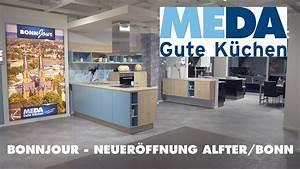 Meda Küchen Bonn : bonnjour meda gute k chen neuer ffnung der 20 filiale alfter bonn youtube ~ Markanthonyermac.com Haus und Dekorationen