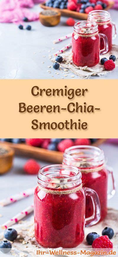 eiweißshakes selber machen zum abnehmen beeren chia smoothie gesundes rezept zum abnehmen smoothies shake rezepte zum abnehmen