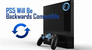 The PS5 Will Be Backwards Compatible Thanks To Microsoft