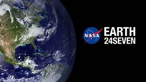 News | Join NASA for a #24Seven Celebration of Earth Day