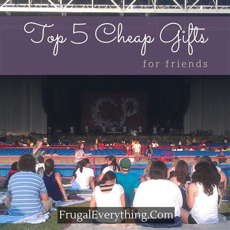 pininterest frugal friendship top 5 cheap gifts for friends