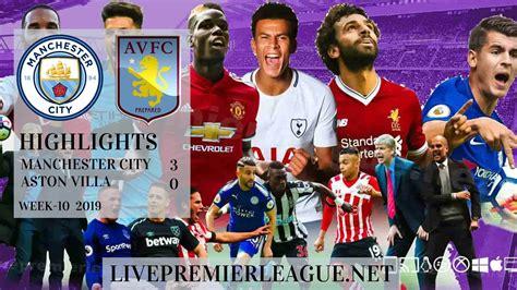Manchester City 3-0 Aston Villa Highlights | EPL Week 10 2019