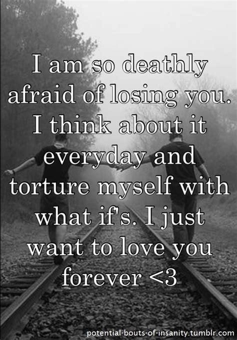 Fear Of Losing Boyfriend Quotes