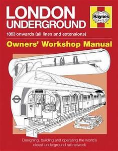 London Underground Haynes Manual