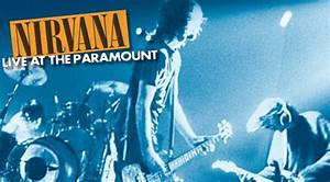 REVIEW: Nirvana | Live At The Paramount – Doubtful Sounds